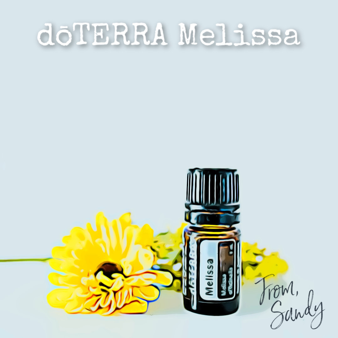 Learn more about Melissa Essential Oil, From Sandy