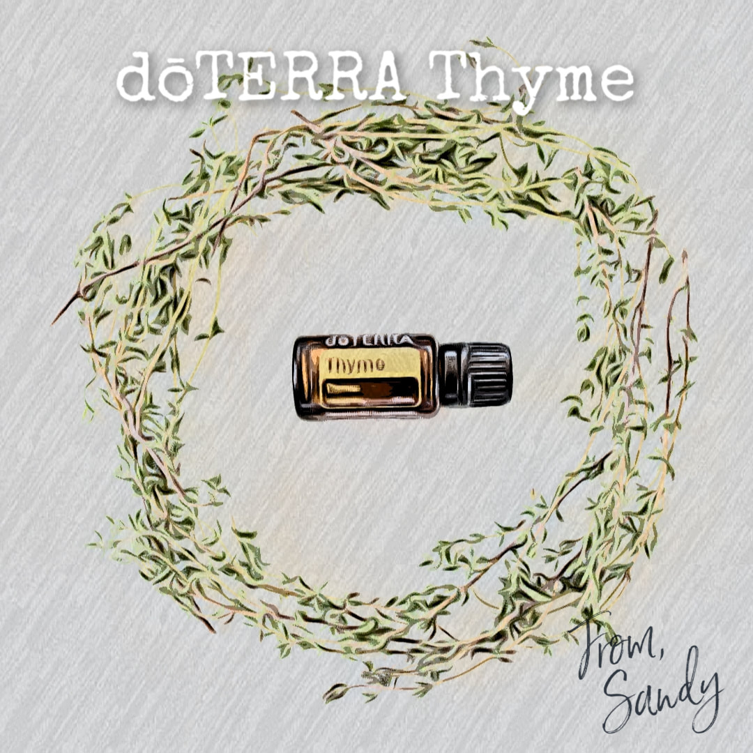 Learn more about Thyme Essential Oil, From Sandy