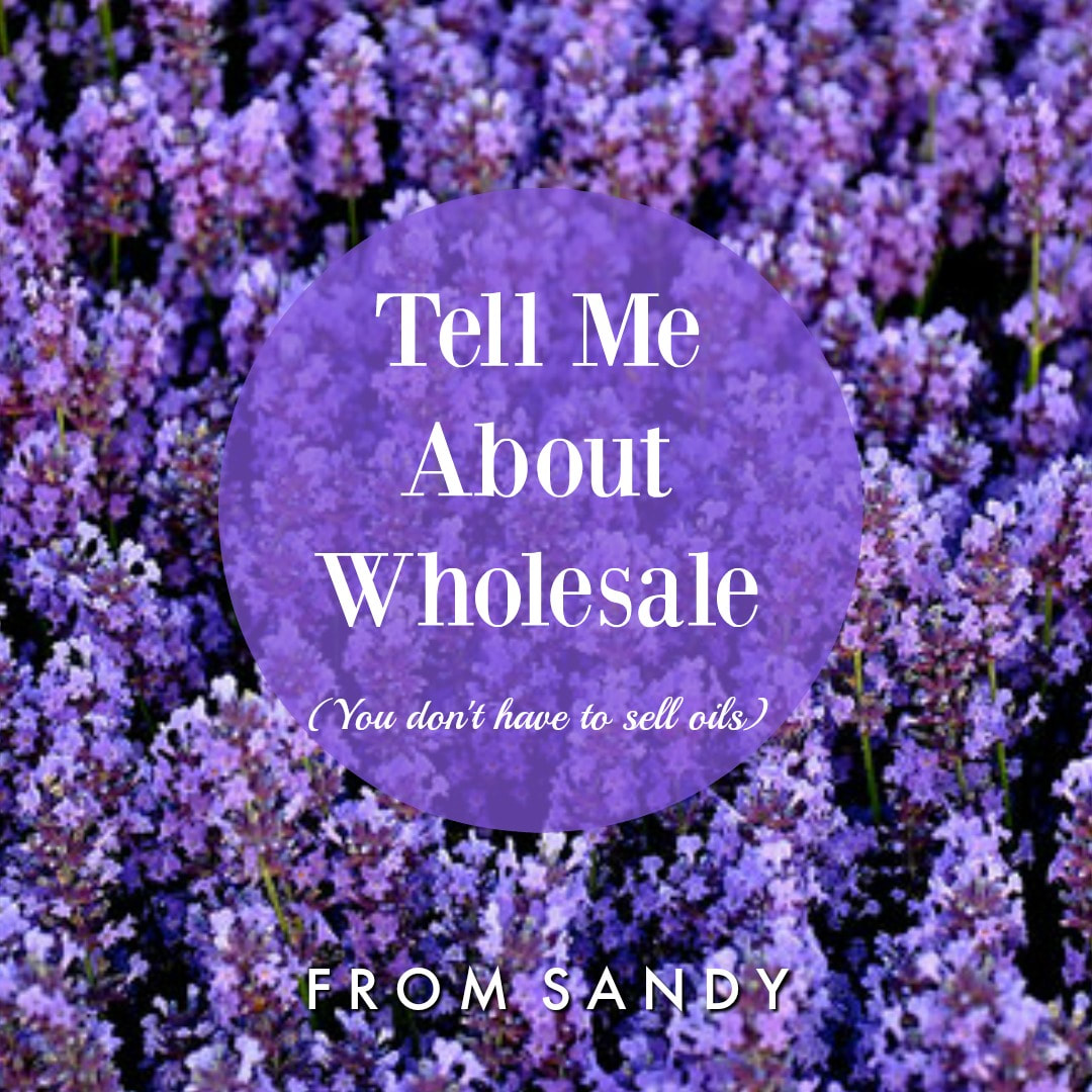 mydoterra.com/fromsandy Wholesale